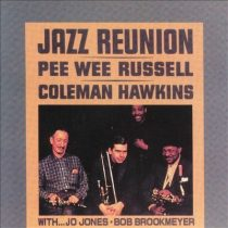 Pee Wee Russell and Coleman Hawkins: Jazz Reunion