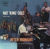 Nat 'King' Cole : After Midnight