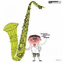 Dexter Gordon: Daddy Plays The Horn