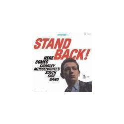 Charley Musselwhite's Southside Blues Band : Stand Back