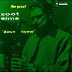 The Great' Zoot Sims: Down Home