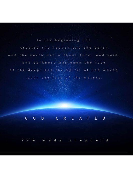 Tom WADE Shepherd - God Created
