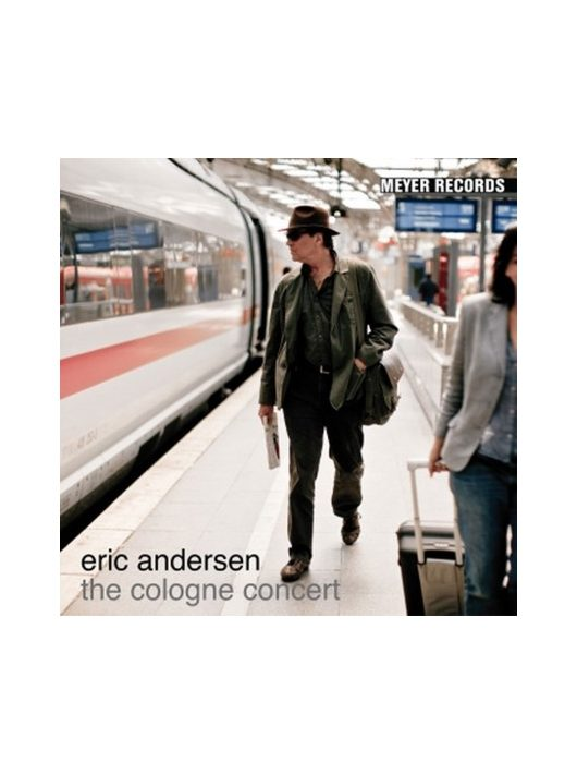 Eric Andersen- THE COLOGNE CONCERT