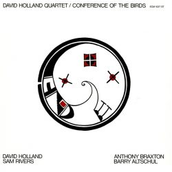 DAVID HOLLAND QUARTET: CONFERENCE OF THE BIRDS