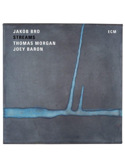 JAKOB BRO, THOMAS MORGAN, JOEY BARON: STREAMS