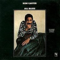 Ron Carter : All Blues