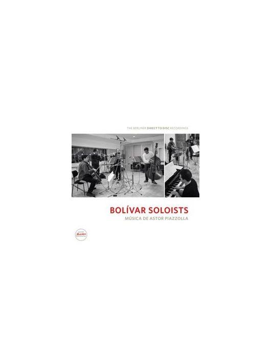 Bolivar Soloists: Musica De Astor Piazolla
