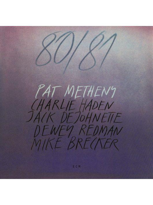 PAT METHENY: 80/81