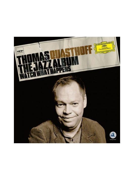 Thomas Quasthoff-WATCH WHAT HAPPENS