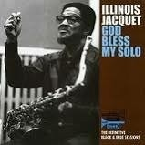 Illinois Jacquet - God Bless My Soul