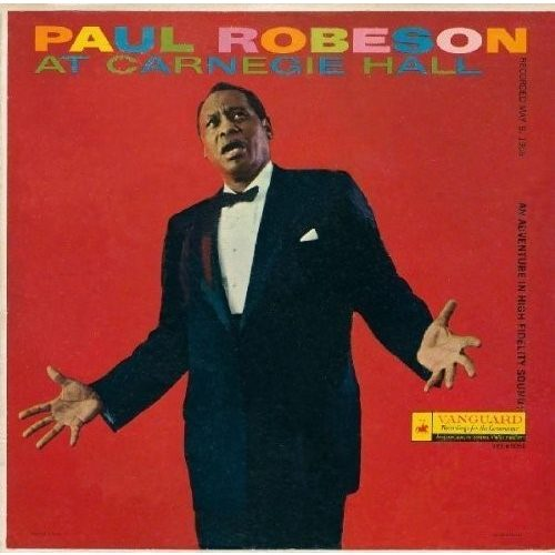 Paul Robeson : At Carnegie Hall