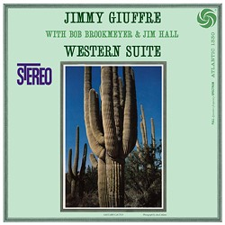 Jimmy Giuffre with Bob Brookmeyer & Jim Hall : Western Suite